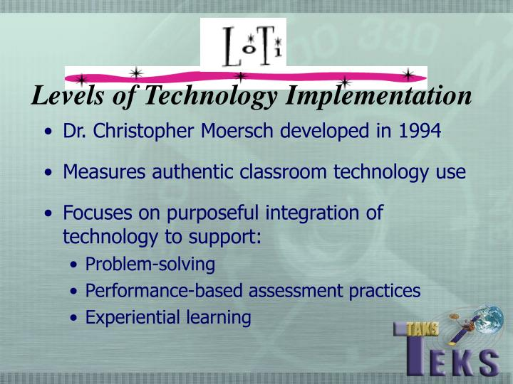 Levels of Technology Implementation