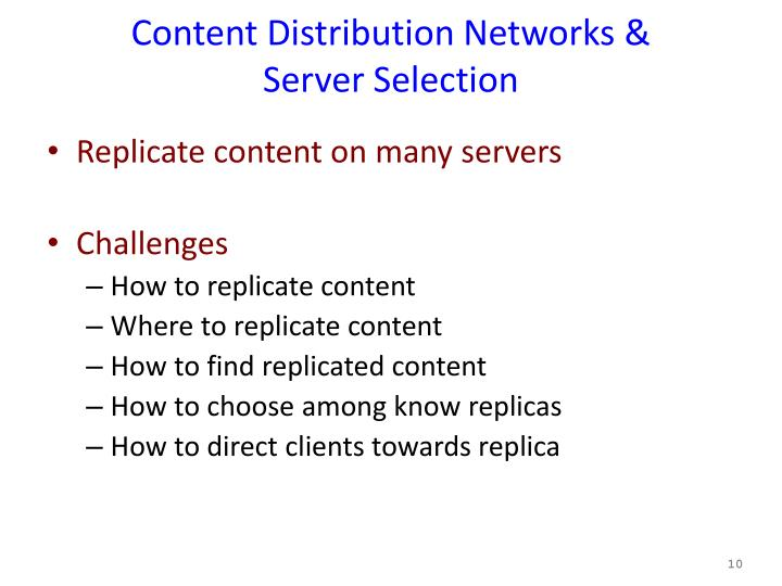 Content Distribution Networks &