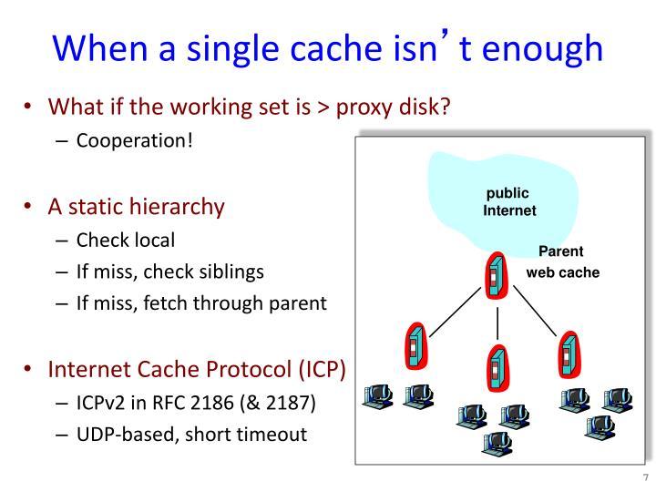 When a single cache isn