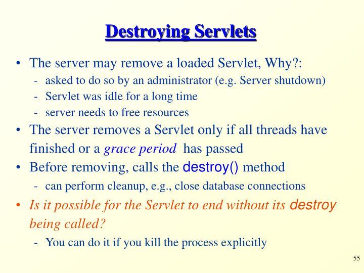 Destroying Servlets