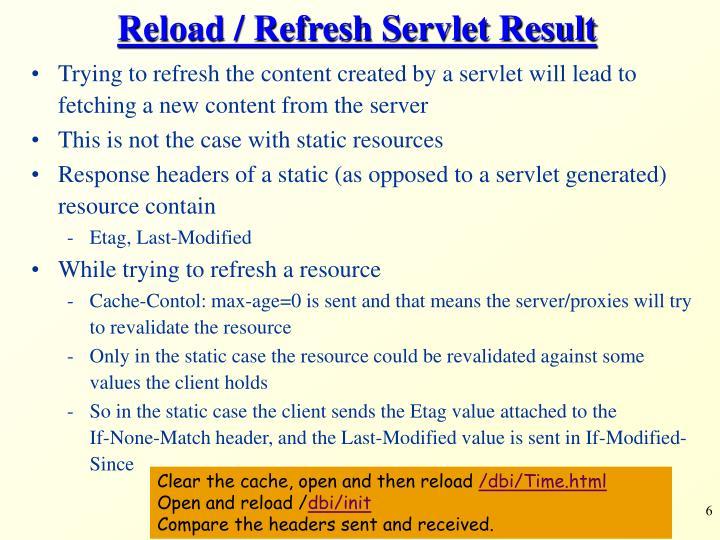 Reload / Refresh Servlet Result