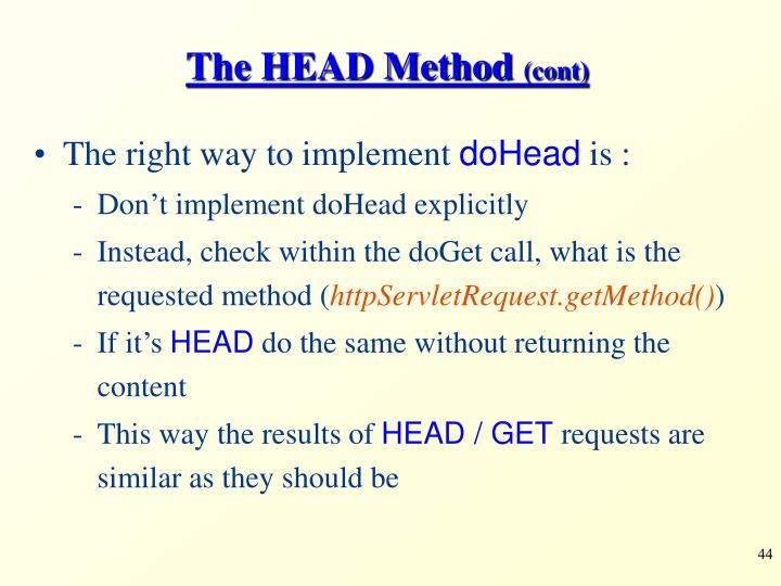 The HEAD Method