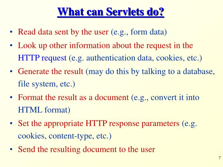 What can Servlets do?