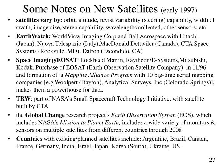 Some Notes on New Satellites