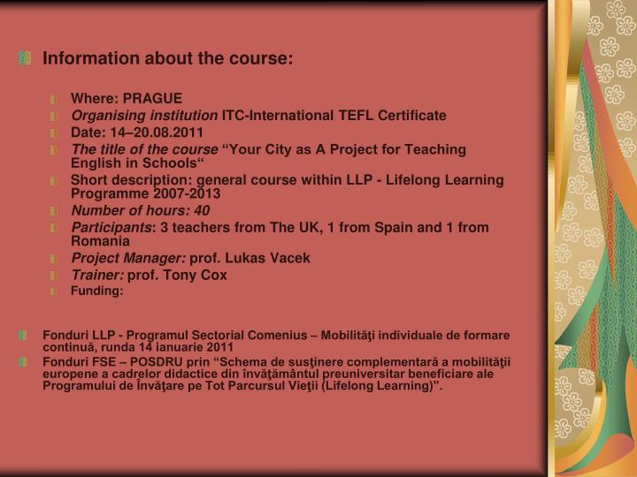 Information about the course: