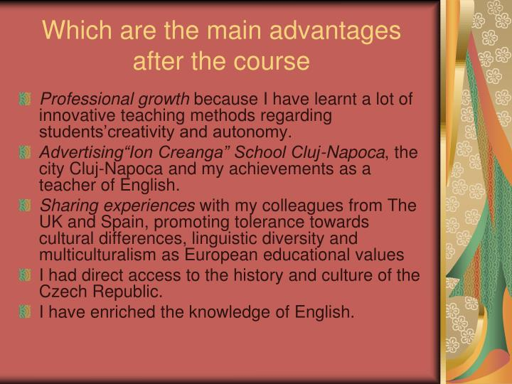 Which are the main advantages after the course