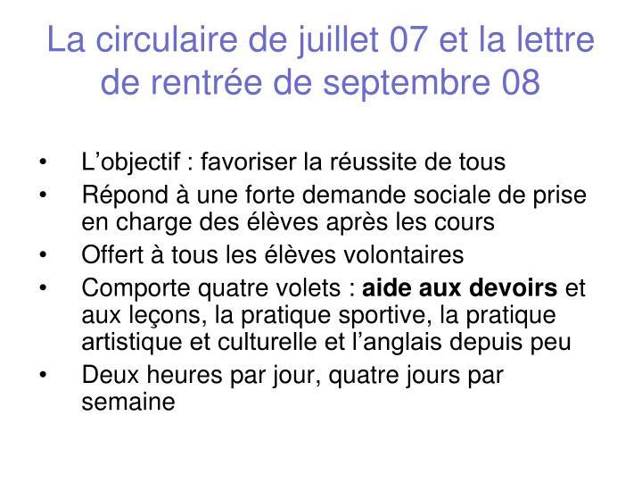 La circulaire de juillet 07 et la lettre de rentrée de septembre 08