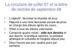 la circulaire de juillet 07 et la lettre de rentr e de septembre 08