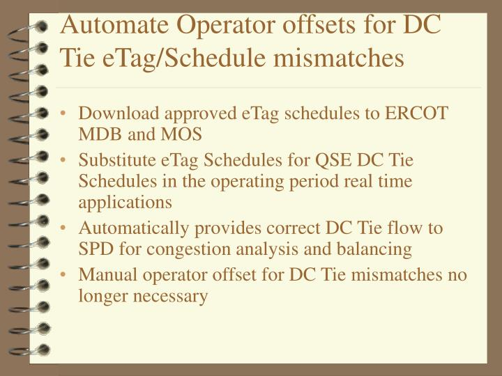 Automate Operator offsets for DC Tie eTag/Schedule mismatches