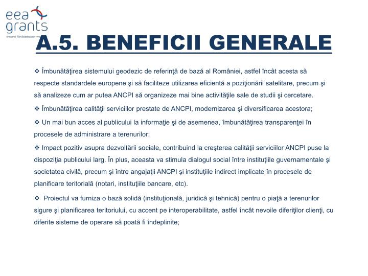 A.5. BENEFICII GENERALE