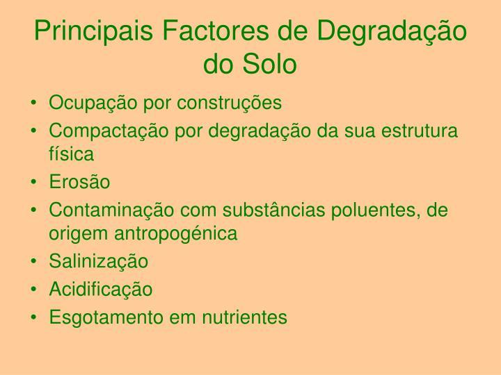 Principais Factores de Degradação do Solo