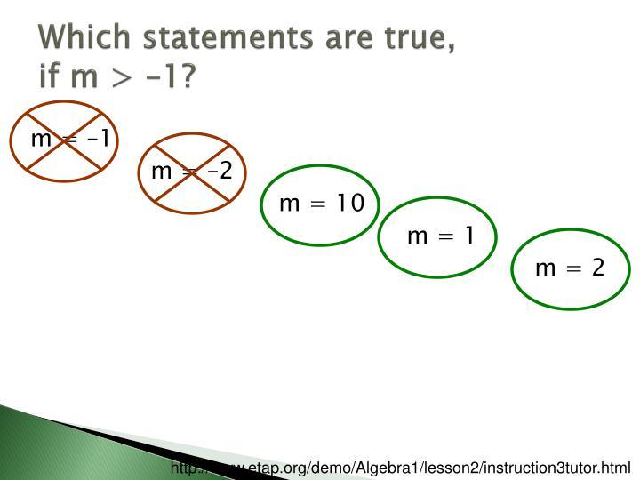 Which statements are true,