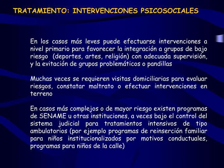 TRATAMIENTO: INTERVENCIONES PSICOSOCIALES