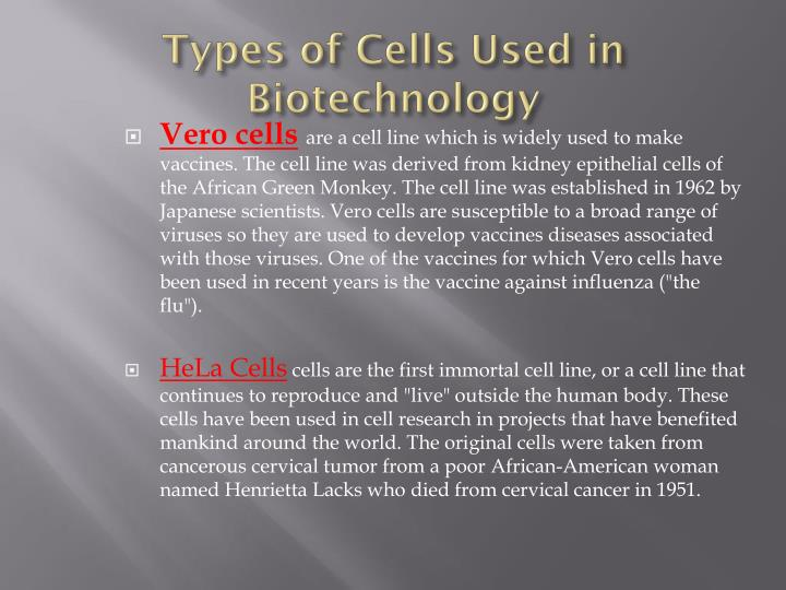 Types of Cells Used in Biotechnology