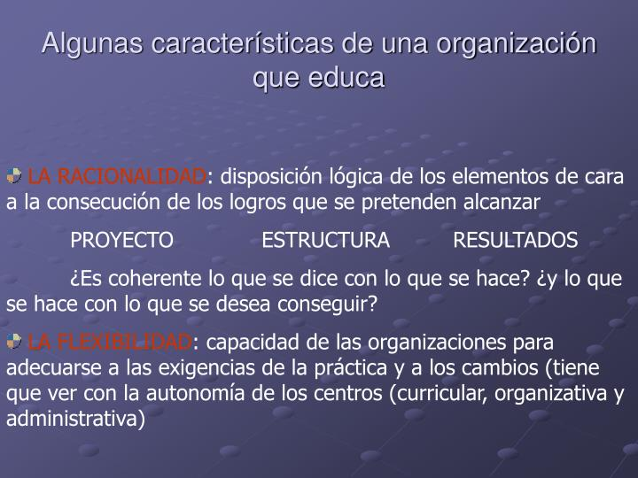 Algunas características de una organización que educa