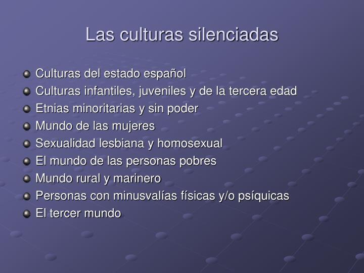 Las culturas silenciadas