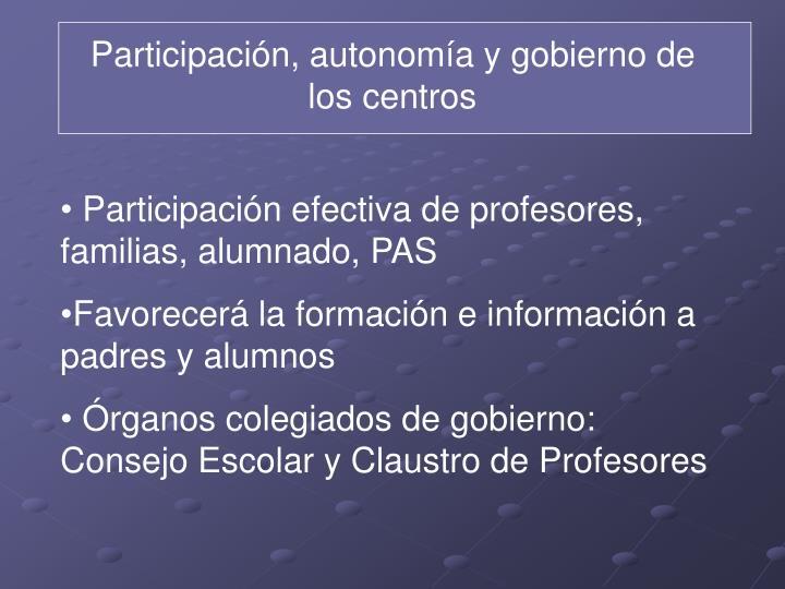 Participación, autonomía y gobierno de los centros