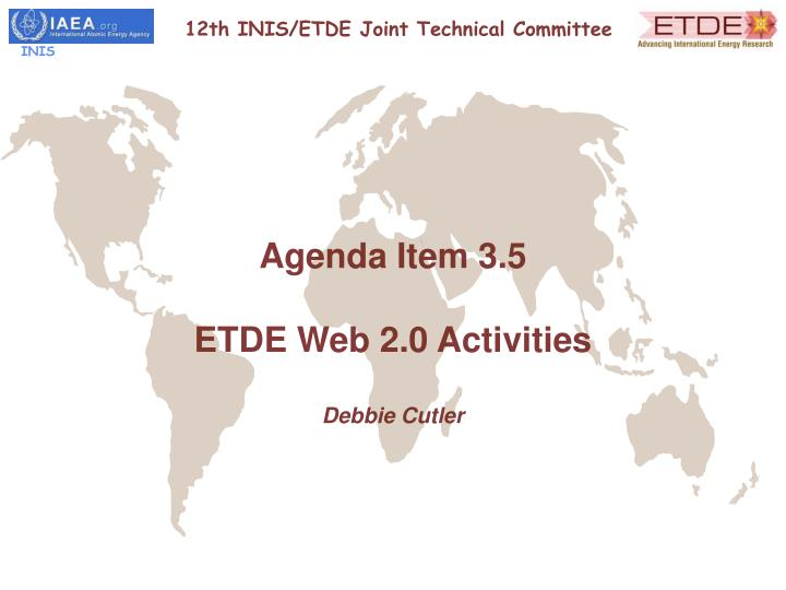 12th INIS/ETDE Joint Technical Committee