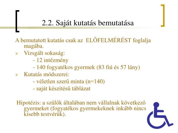 2.2. Saját kutatás bemutatása