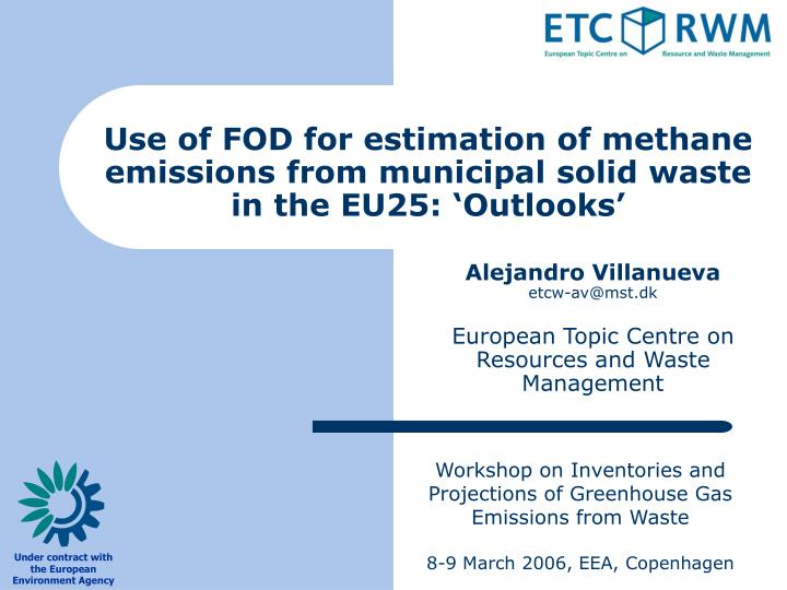 Use of fod for estimation of methane emissions from municipal solid waste in the eu25 outlooks