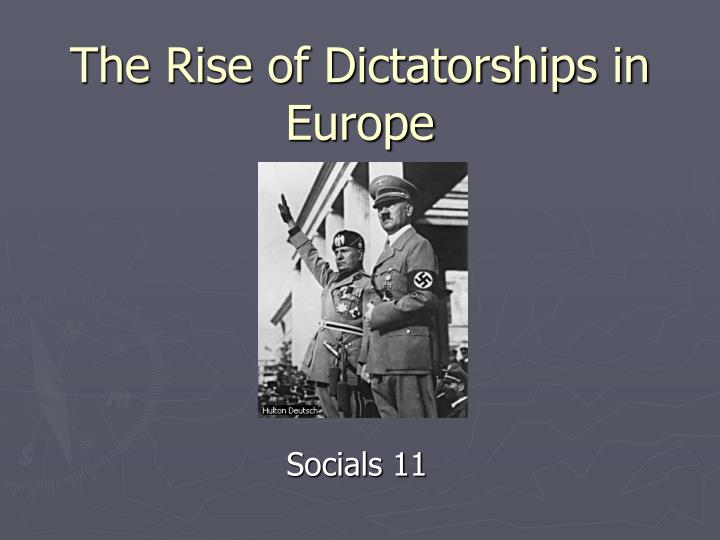 The rise of dictatorships in europe