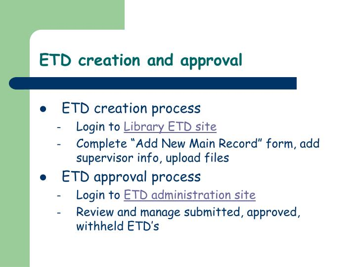 ETD creation and approval