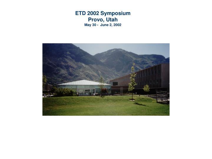 ETD 2002 Symposium
