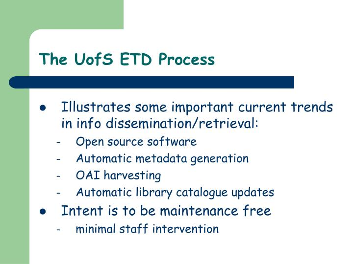 The UofS ETD Process