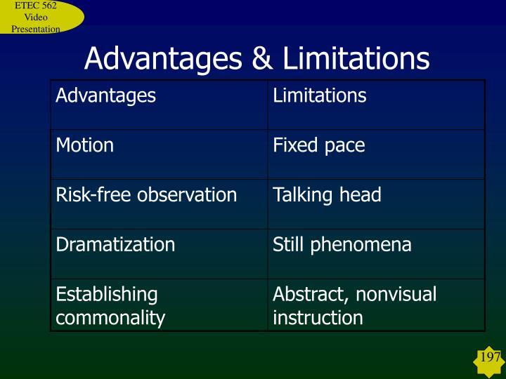 Advantages & Limitations