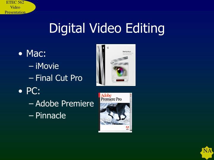 Digital Video Editing