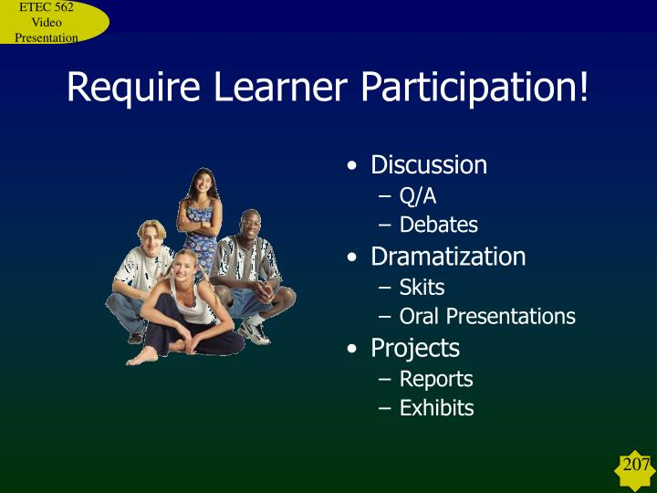 Require Learner Participation!