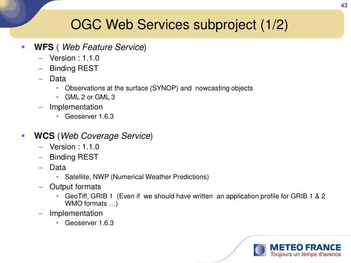 OGC Web Services subproject (1/2)