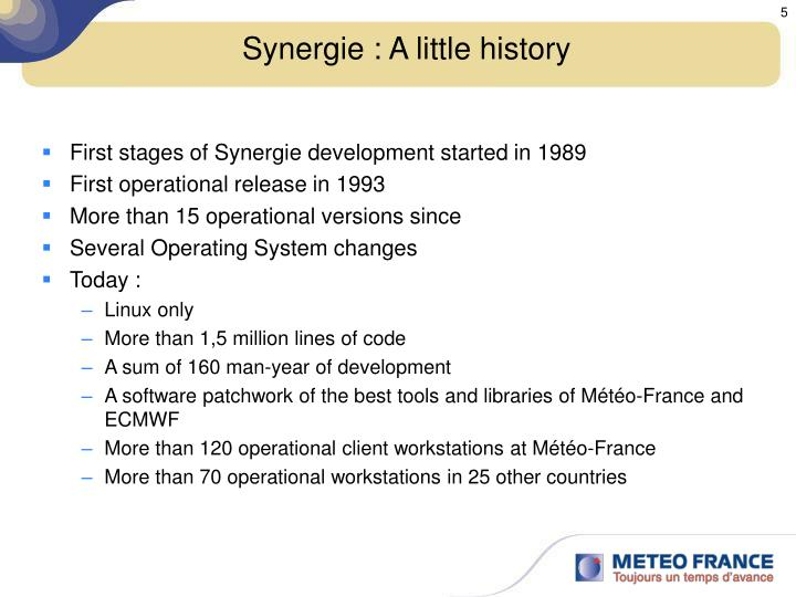 Synergie : A little history