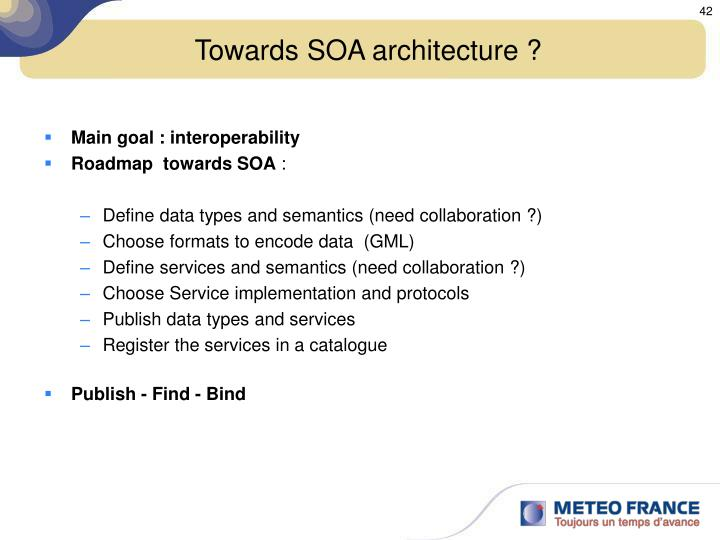 Towards SOA architecture ?
