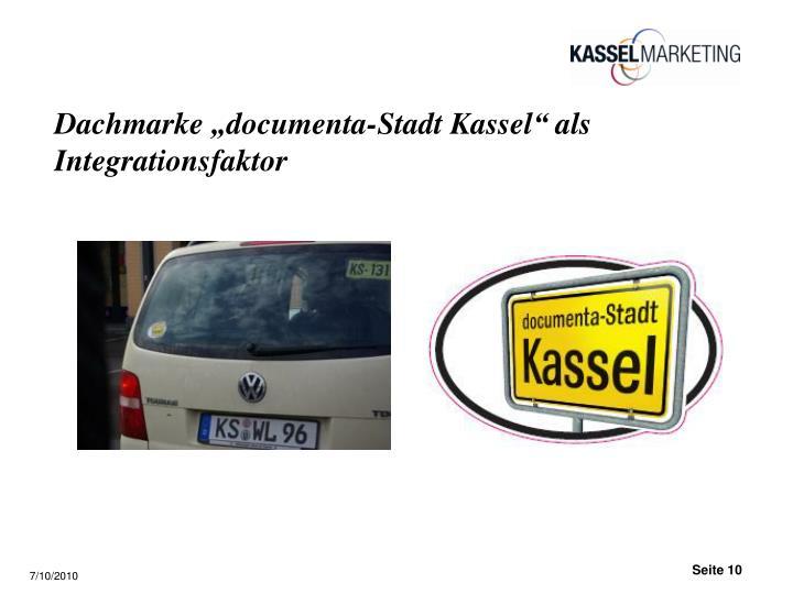 "Dachmarke ""documenta-Stadt Kassel"" als Integrationsfaktor"