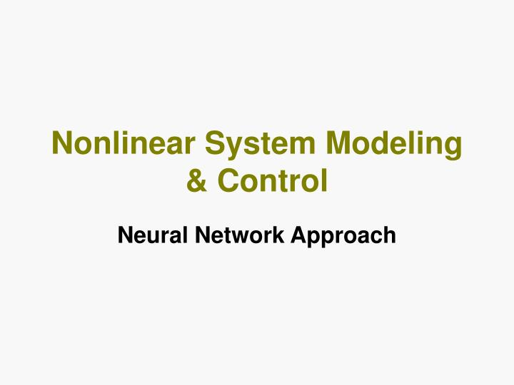 Nonlinear System Modeling