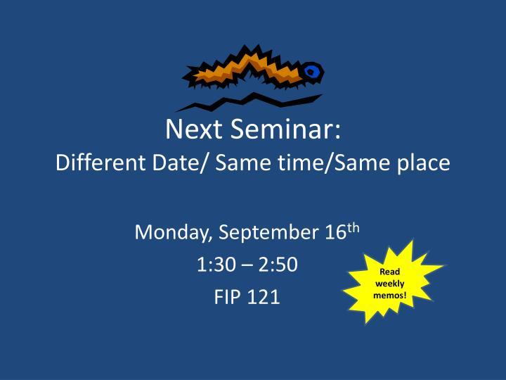 Next Seminar: