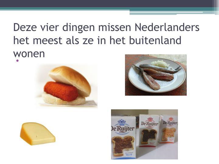 Deze vier dingen missen Nederlanders het meest als ze in het buitenland wonen