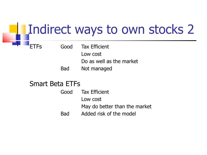 Indirect ways to own stocks 2