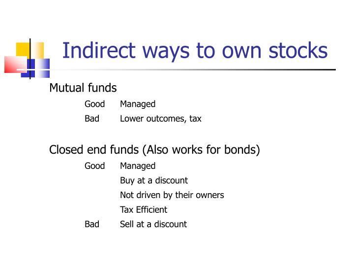 Indirect ways to own stocks