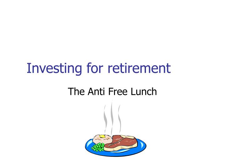 The anti free lunch
