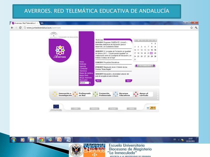 AVERROES. RED TELEMÁTICA EDUCATIVA DE ANDALUCÍA