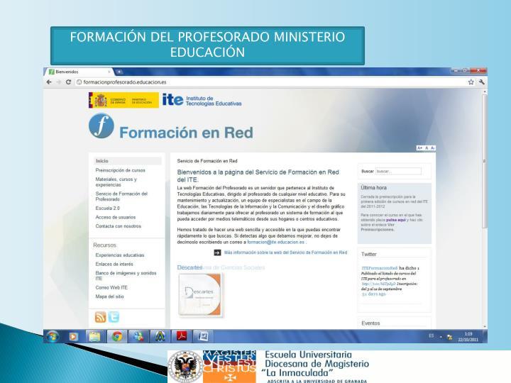 FORMACIÓN DEL PROFESORADO MINISTERIO EDUCACIÓN
