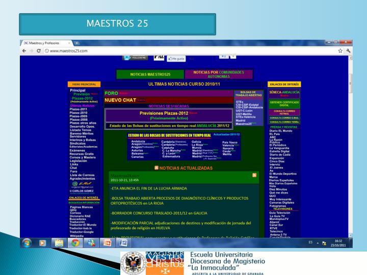 MAESTROS 25
