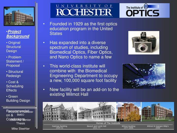 Founded in 1929 as the first optics education program in the United States