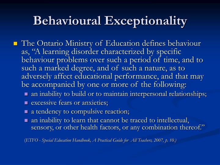 Behavioural exceptionality