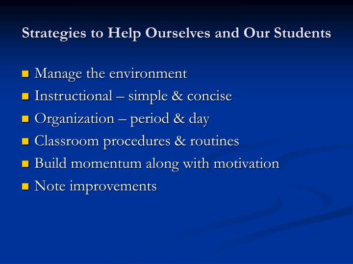 Strategies to Help Ourselves and Our Students