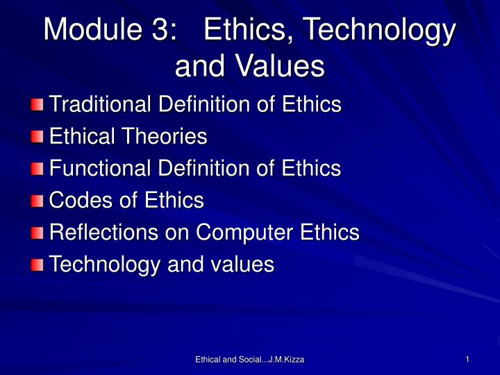 Module 3:   Ethics, Technology and Values