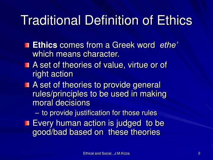 Traditional Definition of Ethics