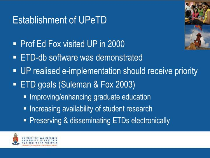 Establishment of UPeTD